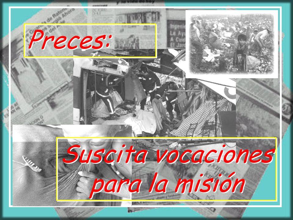 Suscita vocaciones para la misión