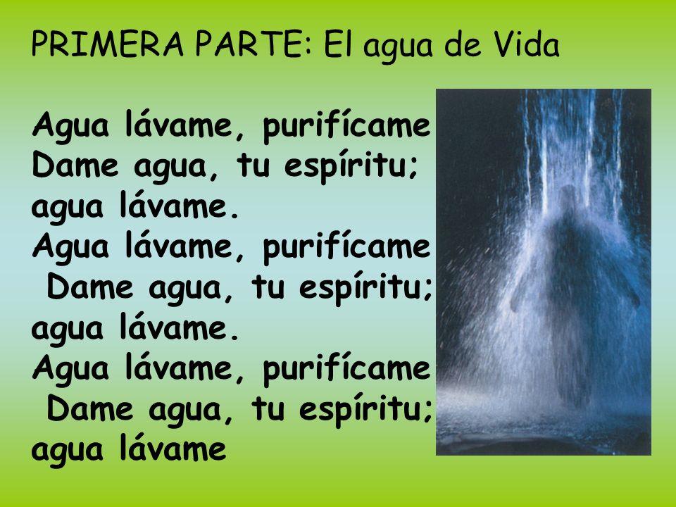 PRIMERA PARTE: El agua de Vida