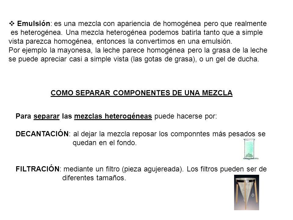COMO SEPARAR COMPONENTES DE UNA MEZCLA