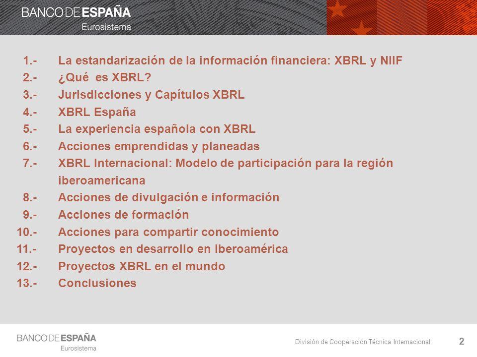1.- La estandarización de la información financiera: XBRL y NIIF
