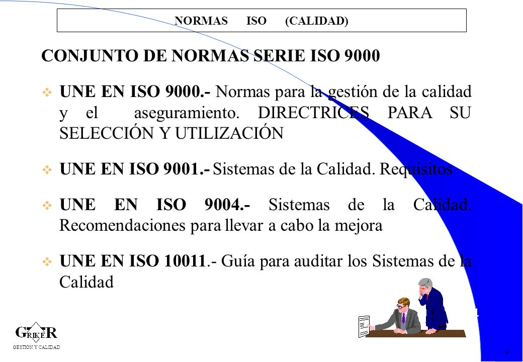 CONJUNTO DE NORMAS SERIE ISO 9000