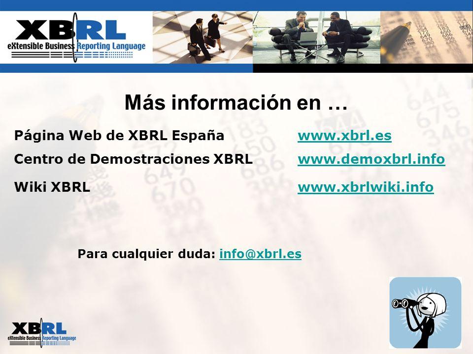 Más información en … Página Web de XBRL España www.xbrl.es
