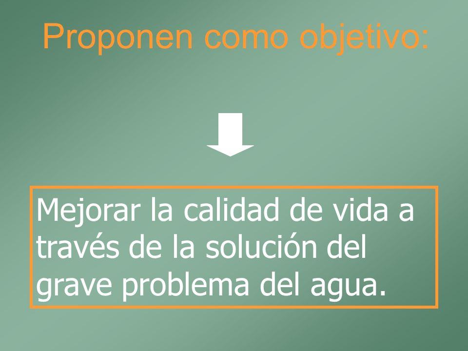 Proponen como objetivo: