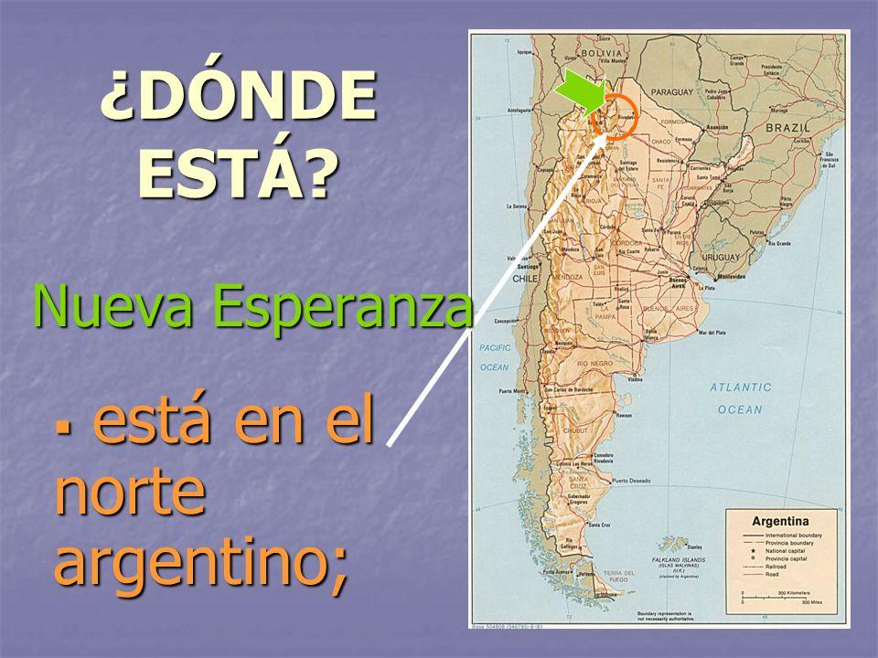 está en el norte argentino;