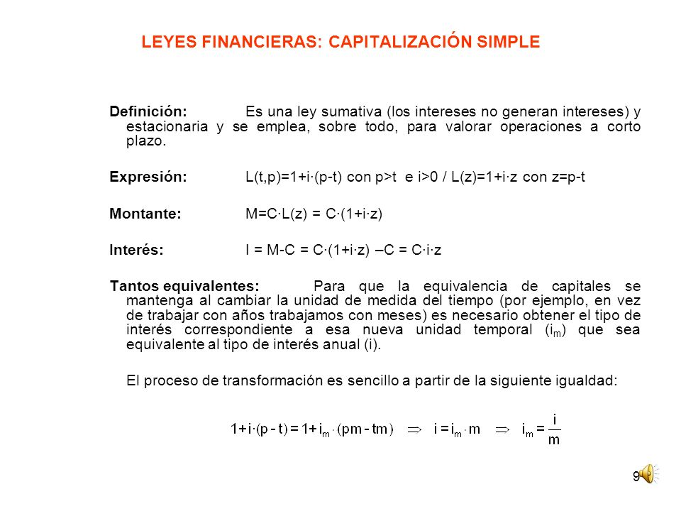LEYES FINANCIERAS: CAPITALIZACIÓN SIMPLE