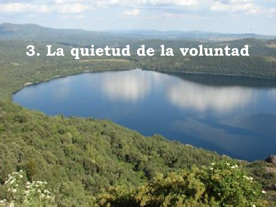 3. La quietud de la voluntad