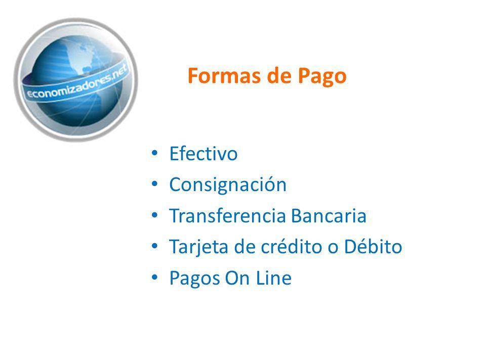 Formas de Pago Efectivo Consignación Transferencia Bancaria