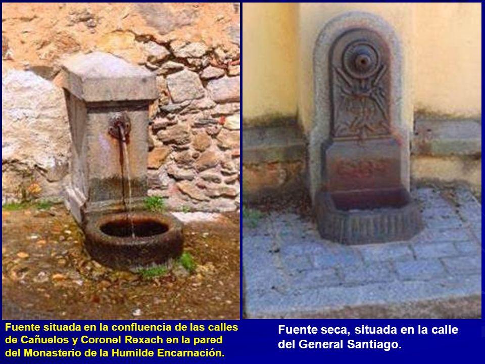 Fuente seca, situada en la calle del General Santiago.