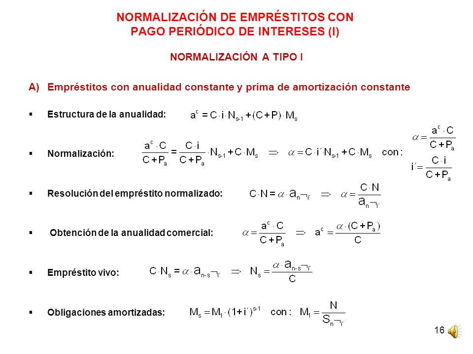NORMALIZACIÓN DE EMPRÉSTITOS CON PAGO PERIÓDICO DE INTERESES (I)