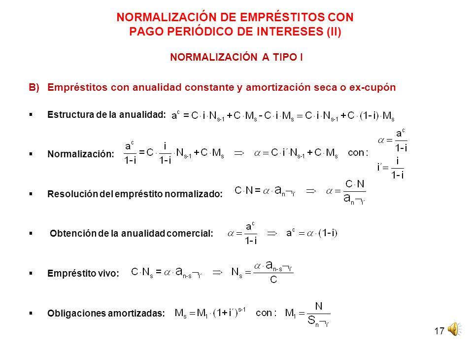 NORMALIZACIÓN DE EMPRÉSTITOS CON PAGO PERIÓDICO DE INTERESES (II)