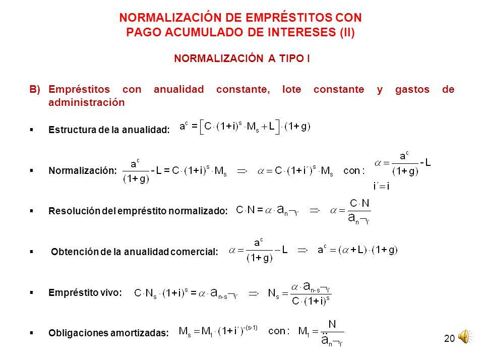 NORMALIZACIÓN DE EMPRÉSTITOS CON PAGO ACUMULADO DE INTERESES (II)