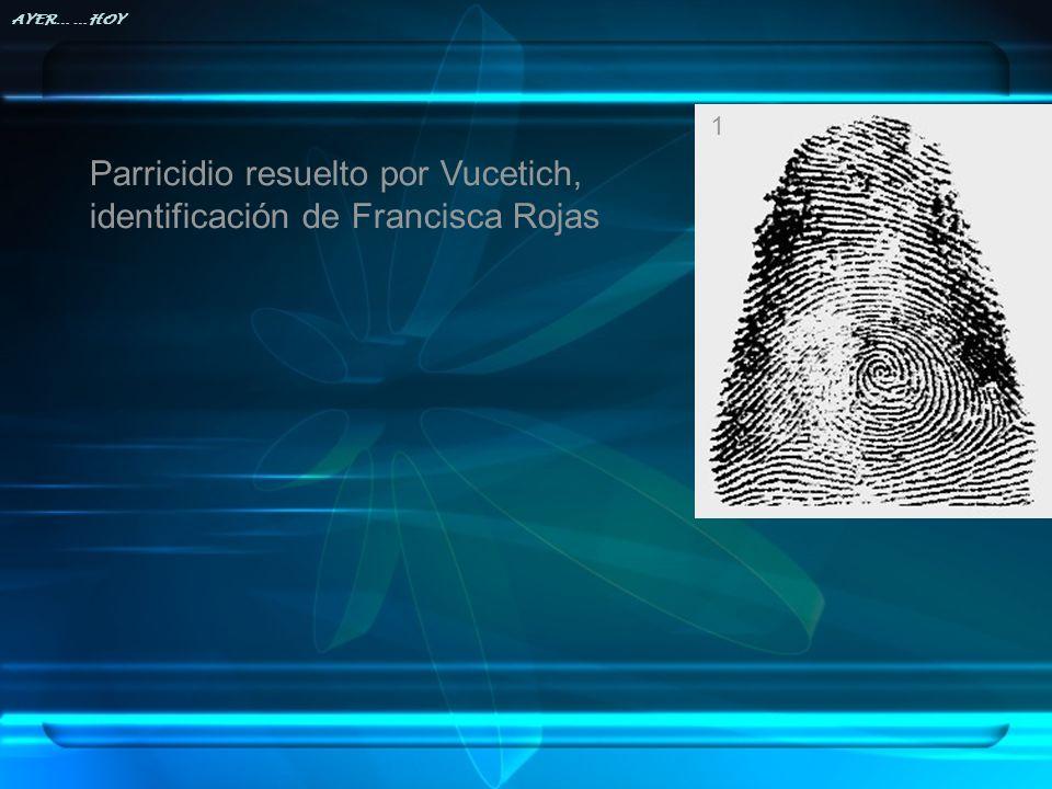 Parricidio resuelto por Vucetich, identificación de Francisca Rojas
