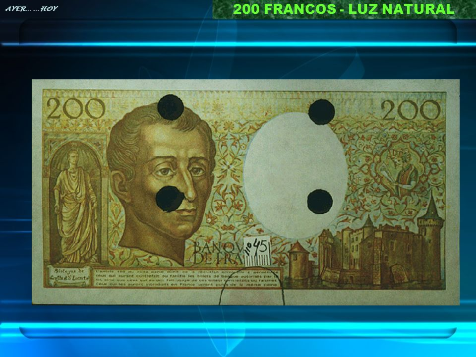 200 FRANCOS - LUZ NATURAL AYER… …HOY