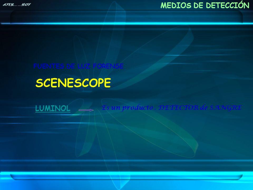 SCENESCOPE MEDIOS DE DETECCIÓN LUMINOL FUENTES DE LUZ FORENSE
