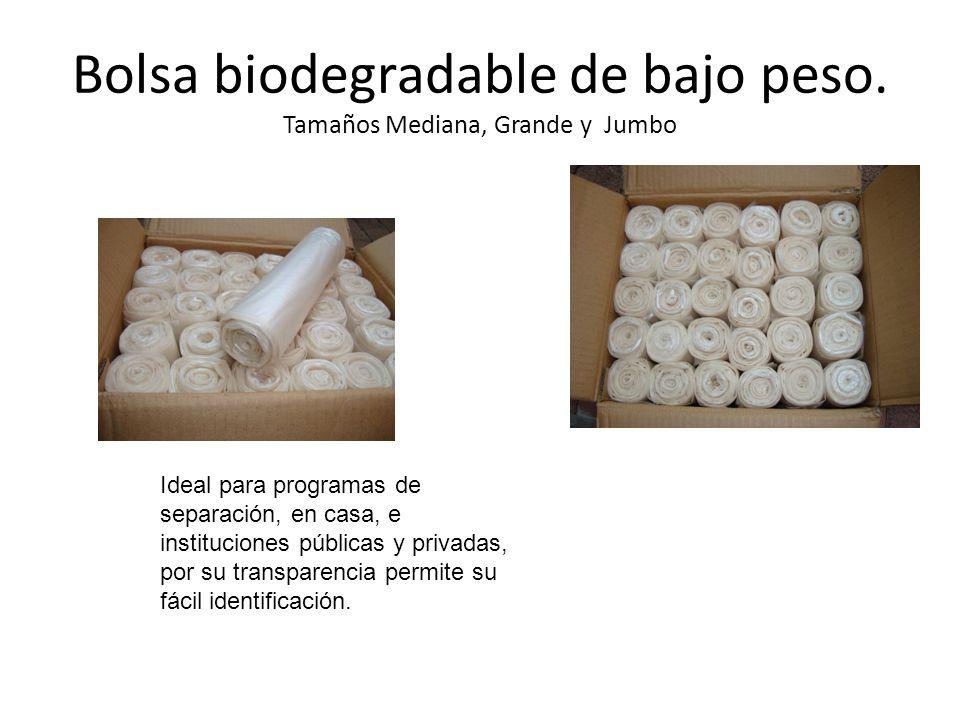 Bolsa biodegradable de bajo peso. Tamaños Mediana, Grande y Jumbo