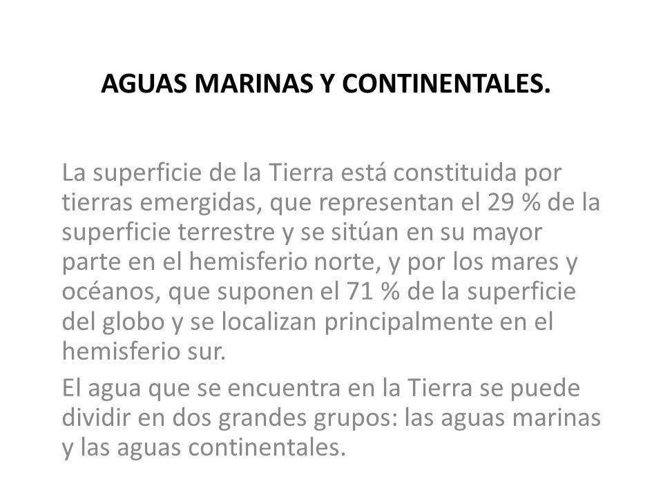 AGUAS MARINAS Y CONTINENTALES.