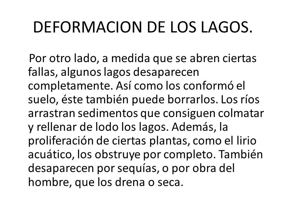 DEFORMACION DE LOS LAGOS.