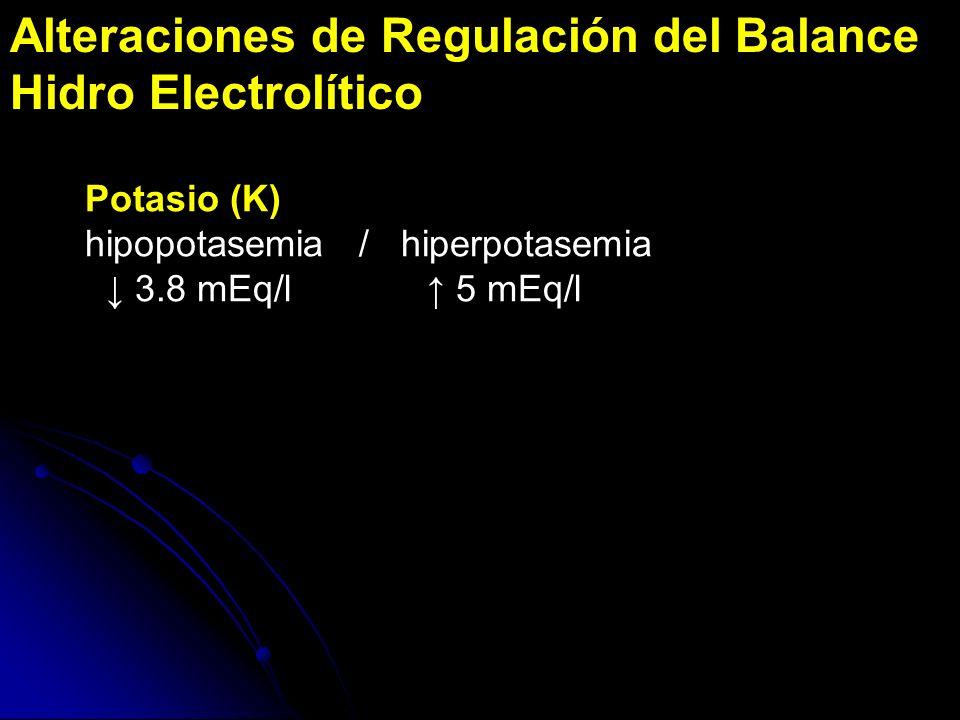 Alteraciones de Regulación del Balance Hidro Electrolítico