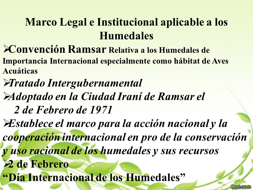 Marco Legal e Institucional aplicable a los Humedales