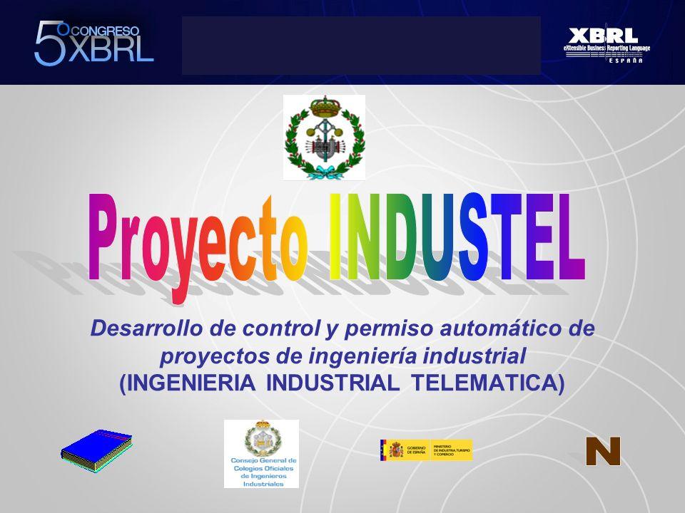 Proyecto INDUSTEL Desarrollo de control y permiso automático de proyectos de ingeniería industrial (INGENIERIA INDUSTRIAL TELEMATICA)