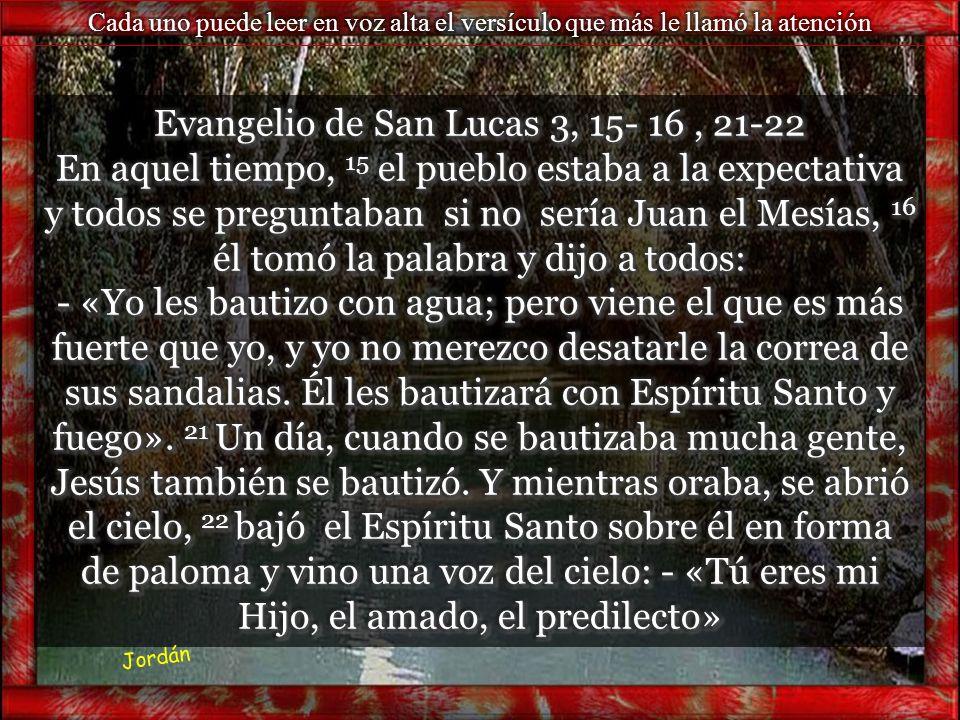 Evangelio de San Lucas 3, 15- 16 , 21-22