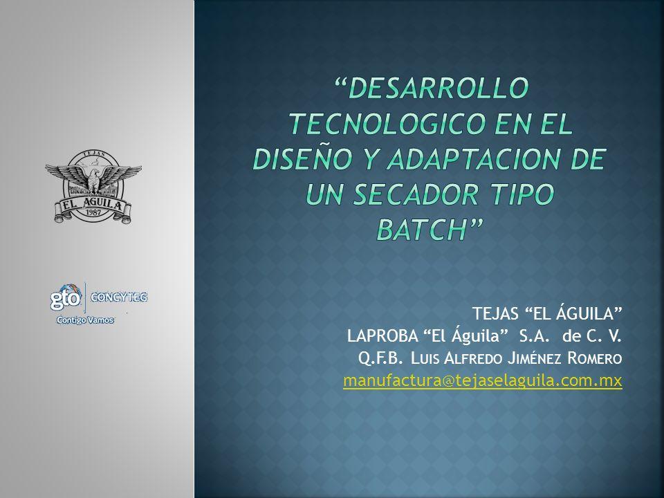 DESARROLLO TECNOLOGICO EN EL DISEÑO Y ADAPTACION DE UN SECADOR TIPO BATCH
