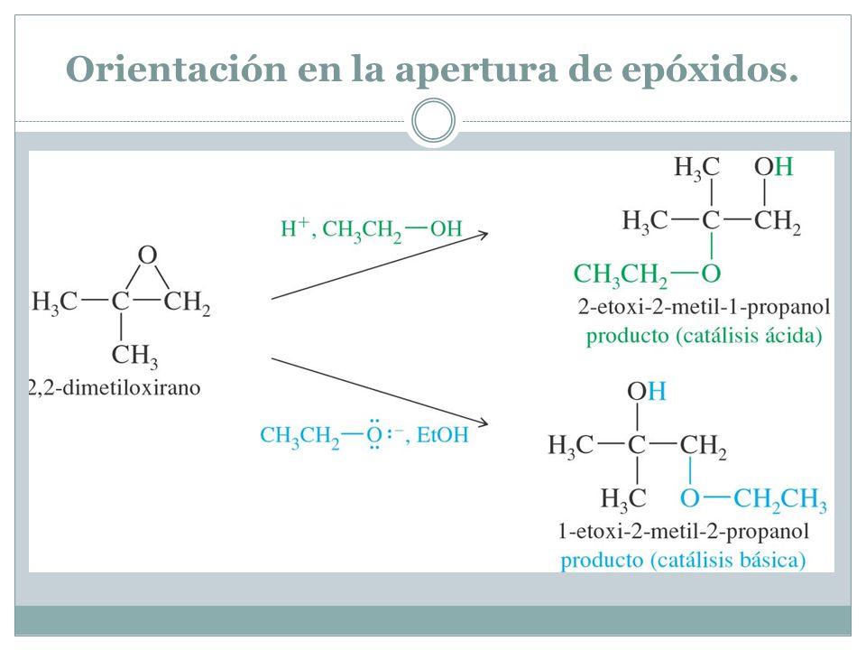 Orientación en la apertura de epóxidos.