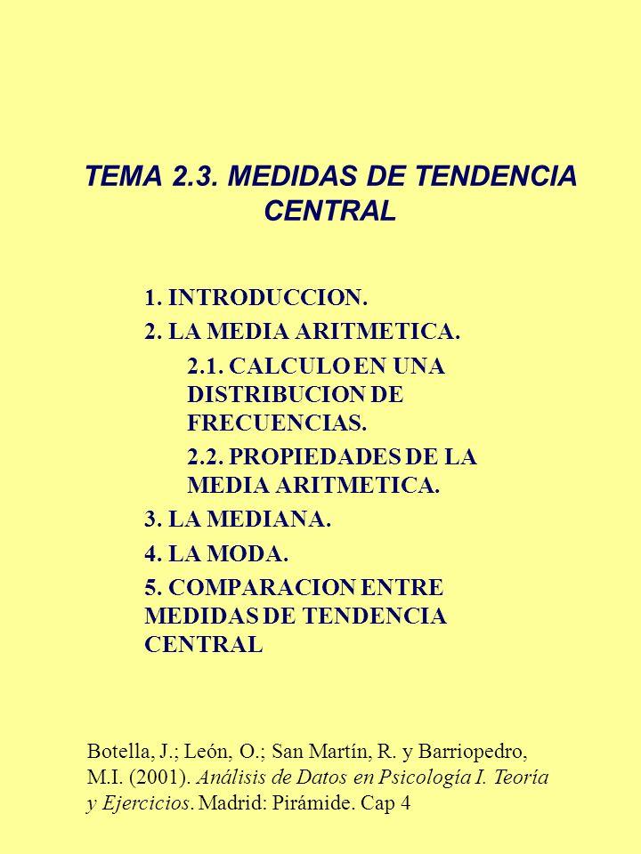 TEMA 2.3. MEDIDAS DE TENDENCIA CENTRAL