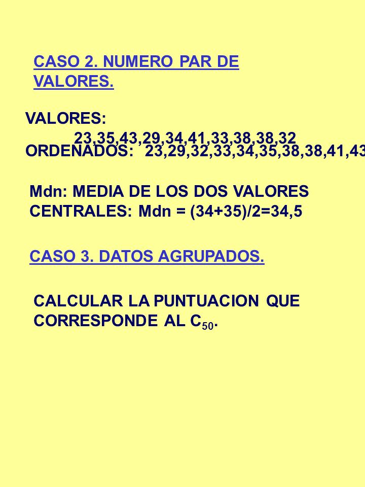 CASO 2. NUMERO PAR DE VALORES.
