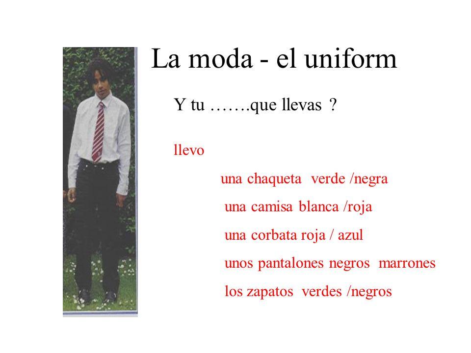 La moda - el uniform Y tu …….que llevas llevo