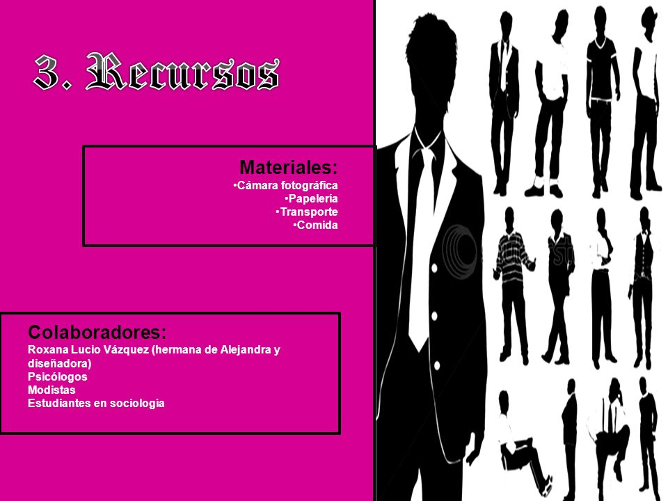 3. Recursos Materiales: Colaboradores: Cámara fotográfica Papelería
