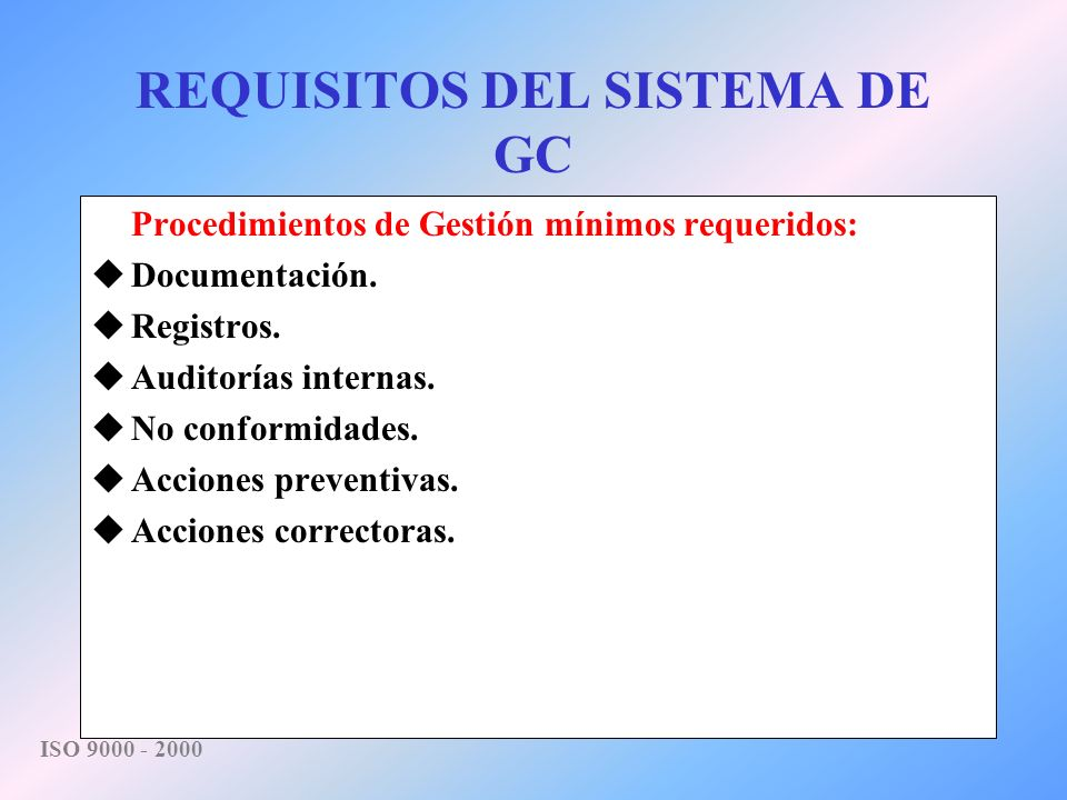 REQUISITOS DEL SISTEMA DE GC
