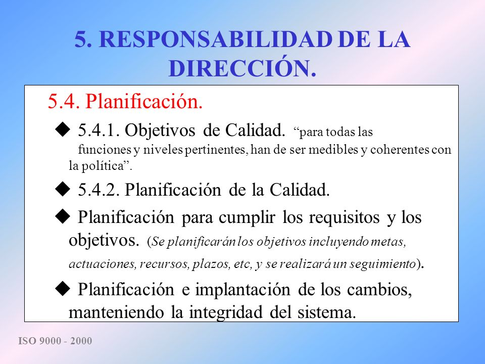 5. RESPONSABILIDAD DE LA DIRECCIÓN.