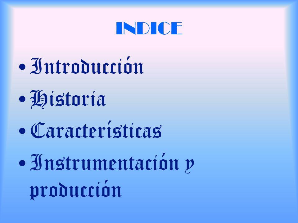 Instrumentación y producción