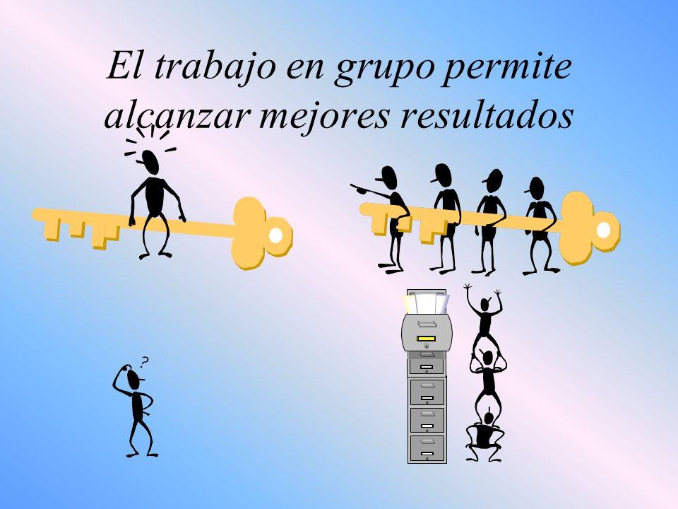 El trabajo en grupo permite alcanzar mejores resultados