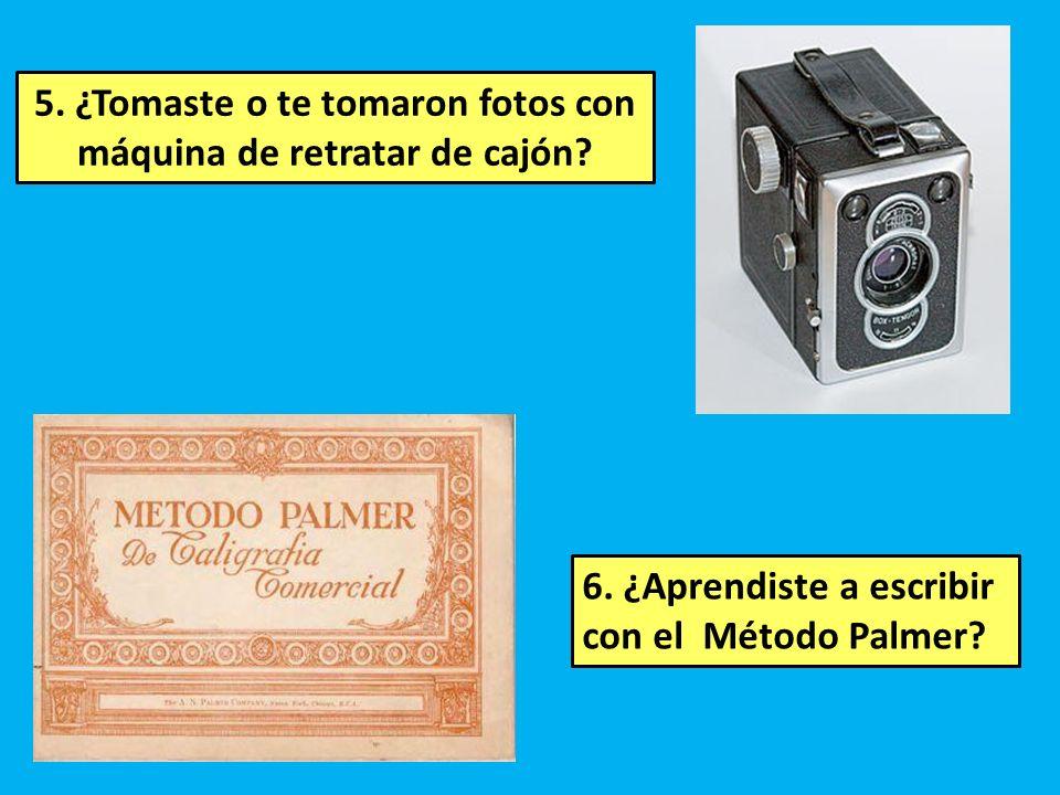 5. ¿Tomaste o te tomaron fotos con máquina de retratar de cajón
