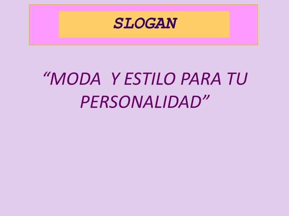 MODA Y ESTILO PARA TU PERSONALIDAD