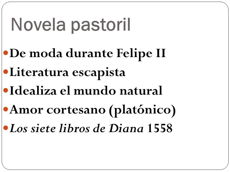 Novela pastoril De moda durante Felipe II Literatura escapista