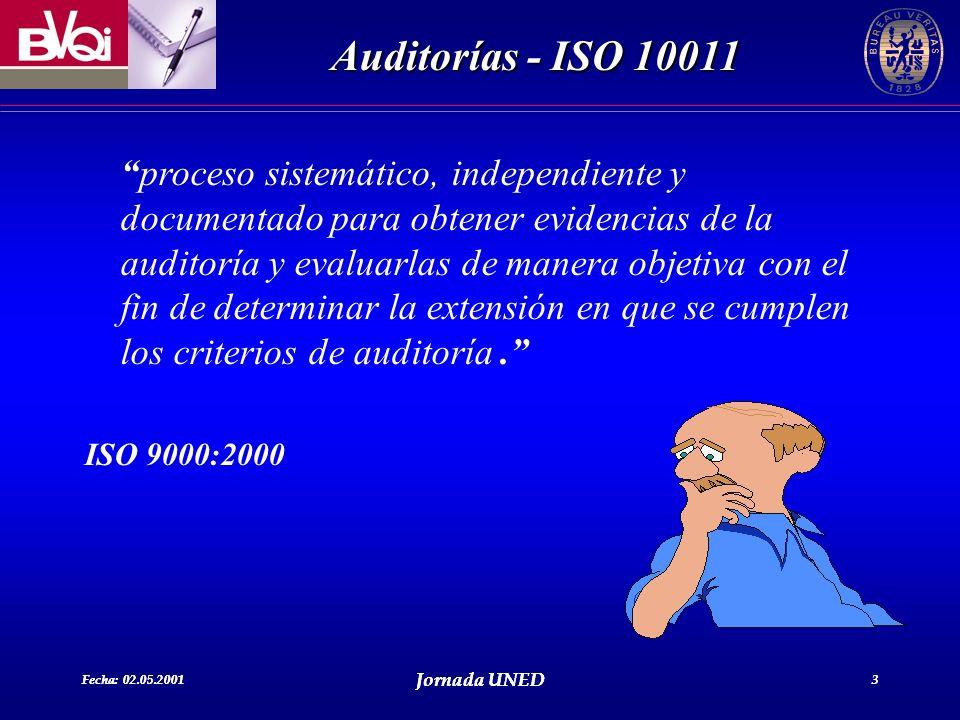 proceso sistemático, independiente y documentado para obtener evidencias de la auditoría y evaluarlas de manera objetiva con el fin de determinar la extensión en que se cumplen los criterios de auditoría .