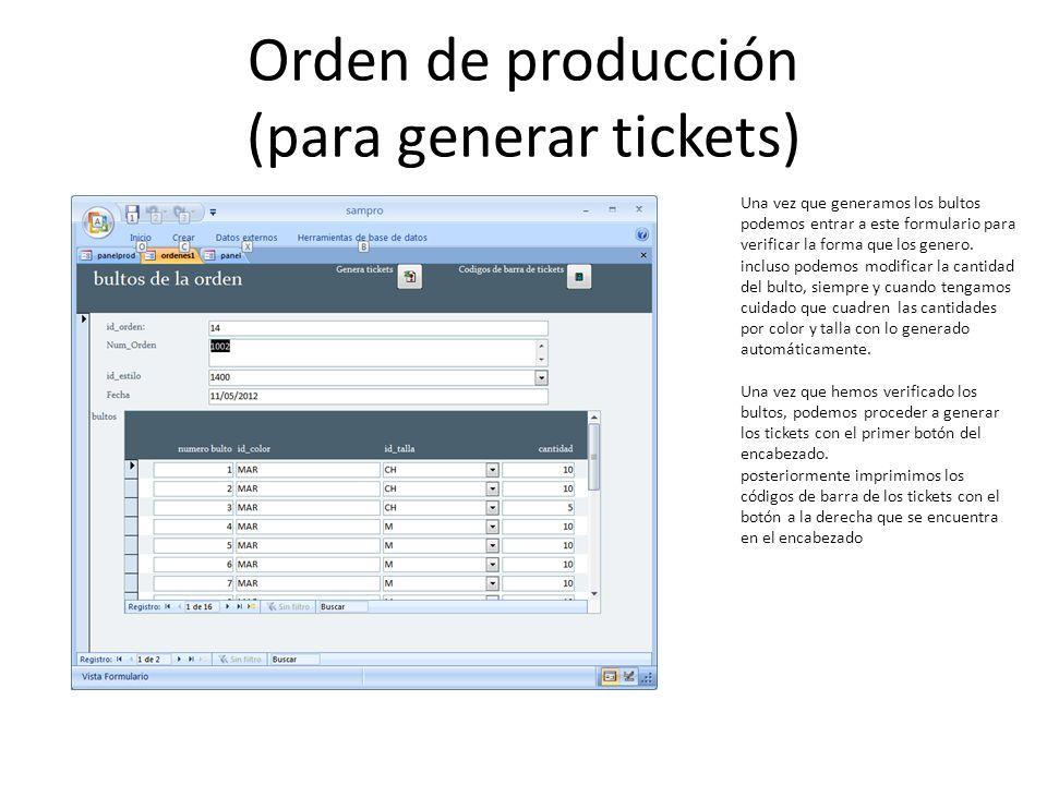 Orden de producción (para generar tickets)