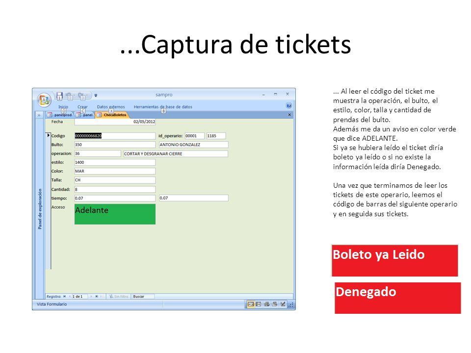 ...Captura de tickets ... Al leer el código del ticket me muestra la operación, el bulto, el estilo, color, talla y cantidad de prendas del bulto.