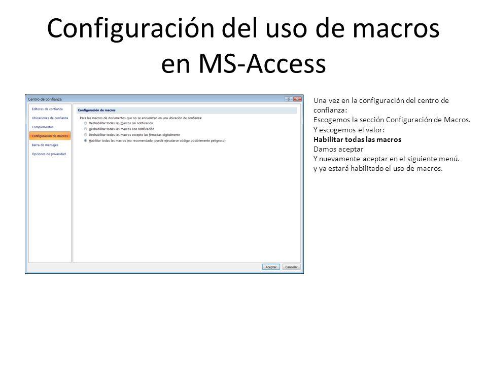 Configuración del uso de macros en MS-Access