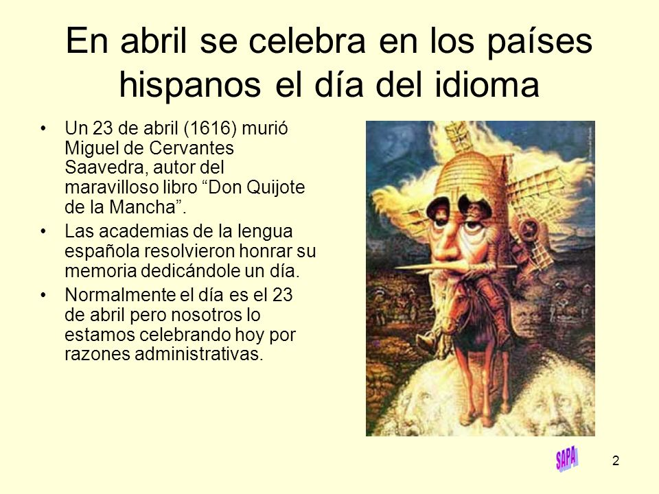 En abril se celebra en los países hispanos el día del idioma
