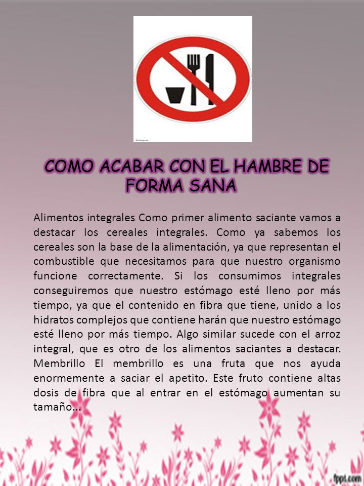 COMO ACABAR CON EL HAMBRE DE FORMA SANA