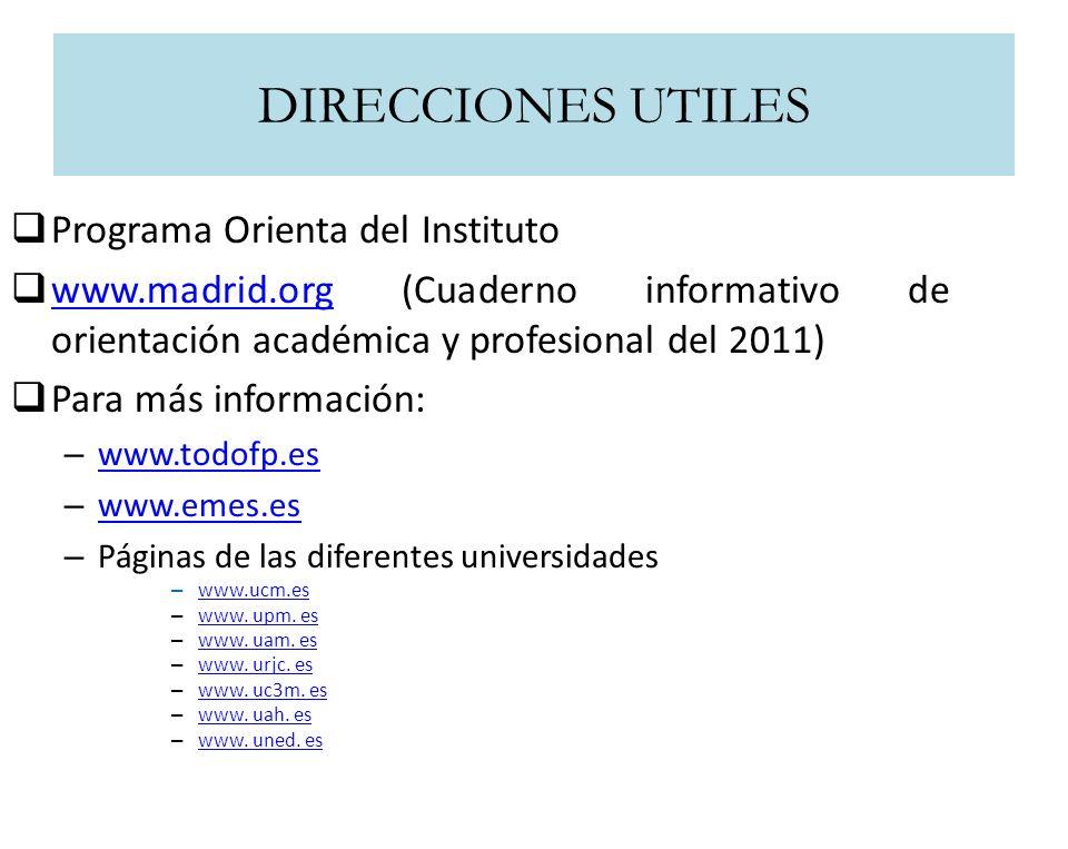 DIRECCIONES UTILES Programa Orienta del Instituto