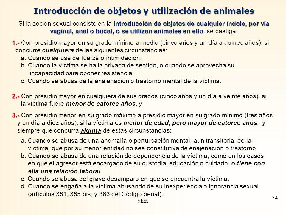 Introducción de objetos y utilización de animales