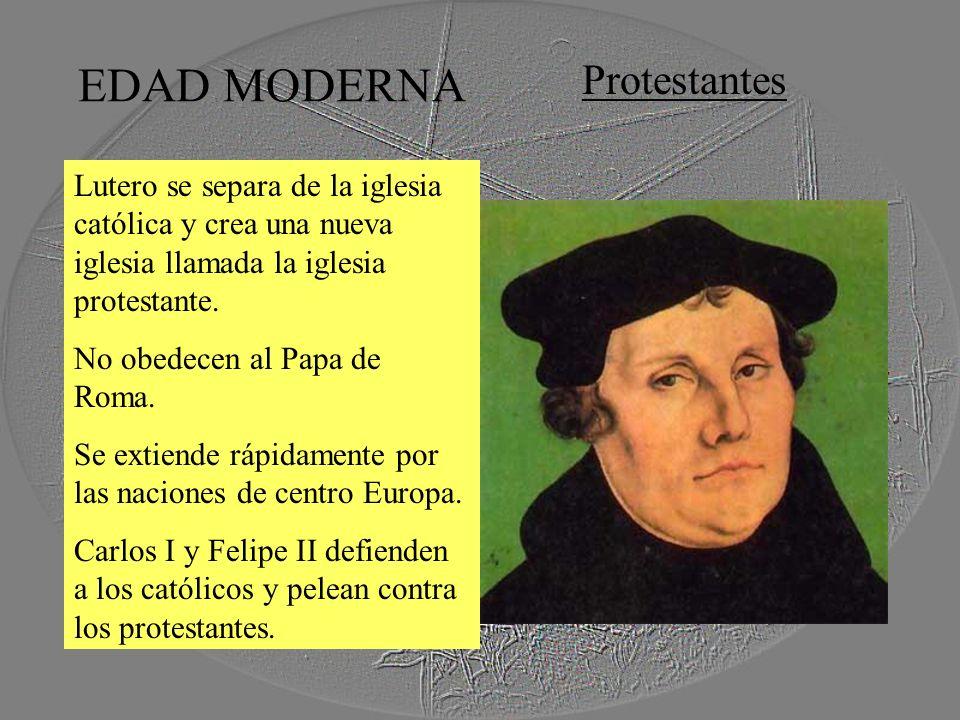 EDAD MODERNA Protestantes