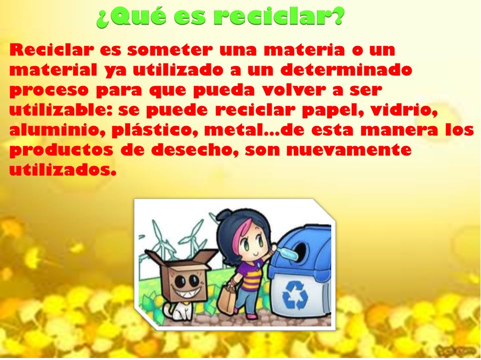 ¿Qué es reciclar