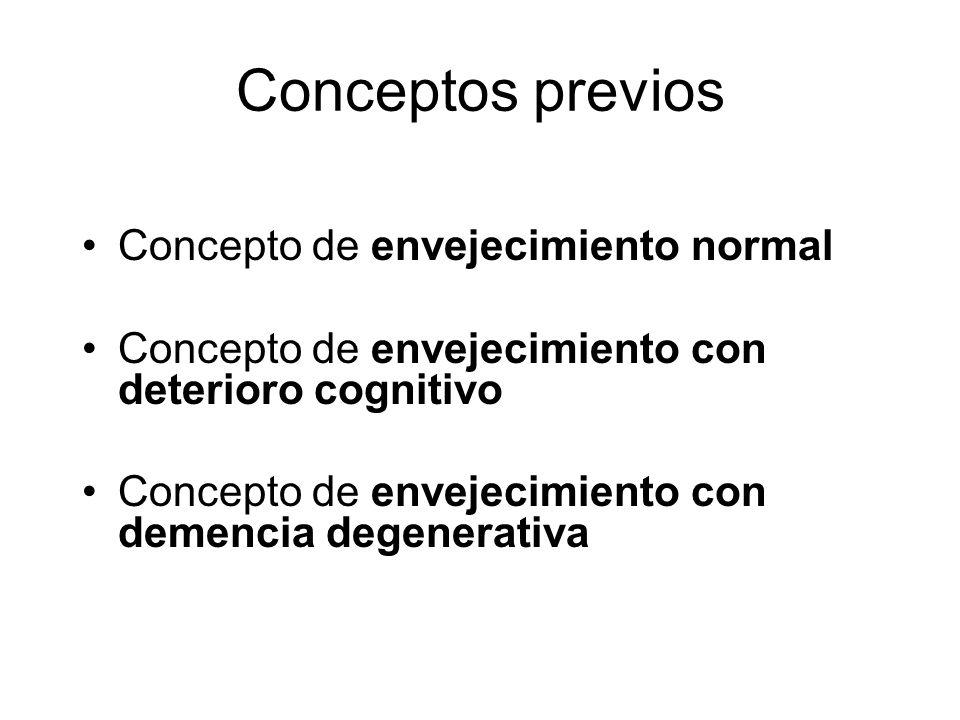 Conceptos previos Concepto de envejecimiento normal
