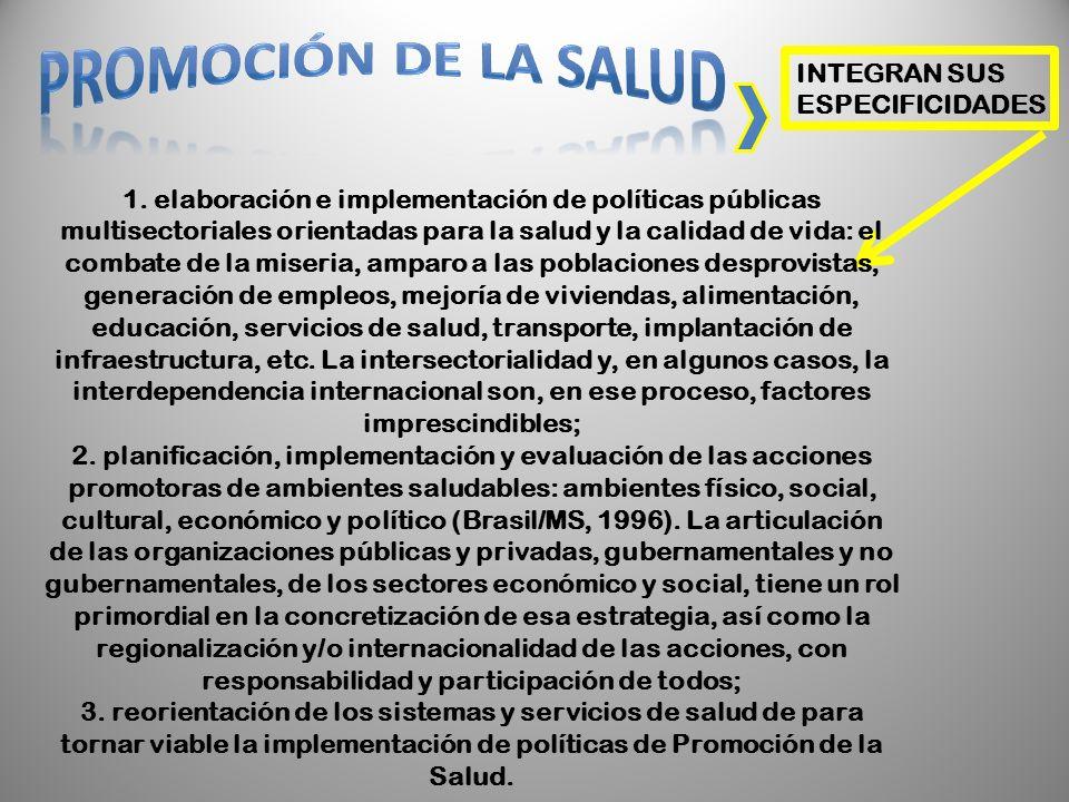 PROMOCIÓN DE LA SALUD INTEGRAN SUS ESPECIFICIDADES